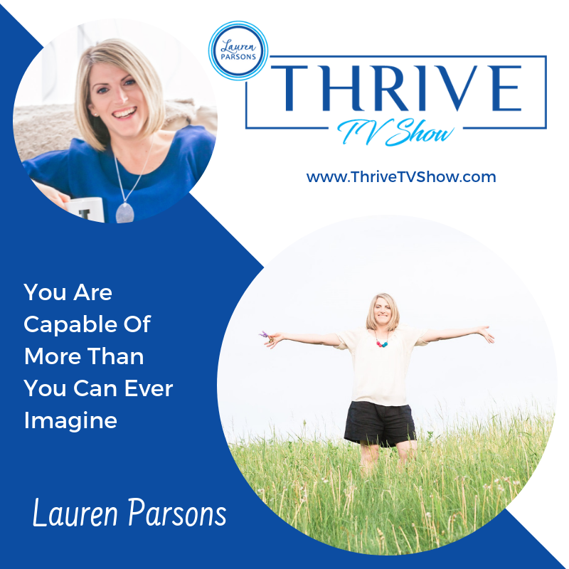 LAuren Parsons host of THRIVE TV SHOW
