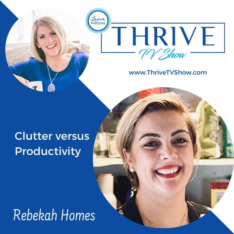 30 - Clutter vs Productivity with Rebekah Holmes