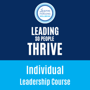 Leading So People Thrive Online Course - Lauren Parsons Product image Individual